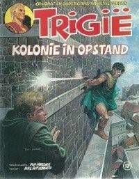 Trigie-kolonie-in-opstand